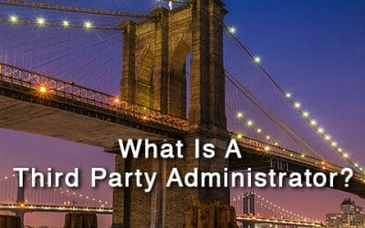 What is a Third Party Administrator?
